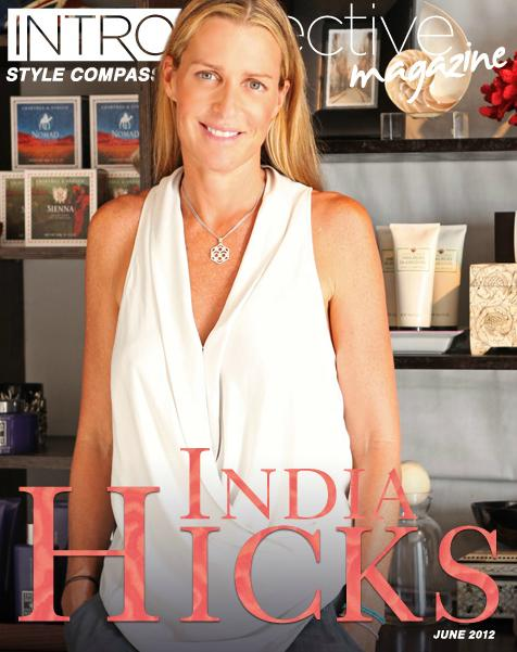 STYLE COMPASS: INDIA HICKS | The Pursuit of Style